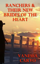 Ranchers   Their New Brides of the Heart