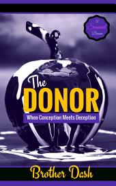 The Donor: When Conception Meets Deception