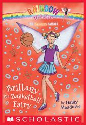 Sports Fairies #4: Brittany the Basketball Fairy