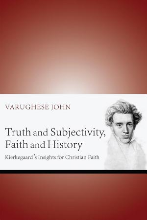 Truth and Subjectivity  Faith and History PDF
