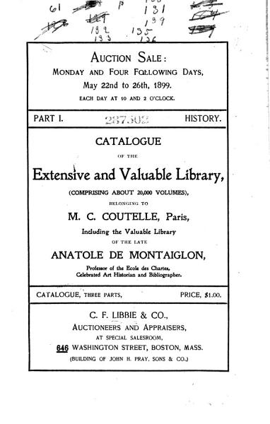 Download Catalogue of the     Library Belonging to M C  Coutelle  Paris  Including the Entire Library of the Late Anatole de Montaiglon     To be Sold by Auction     Book