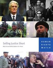 Selling Justice Short: Why Accountability Matters for Peace