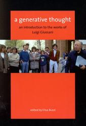 Generative Thought: An Introduction to the Works of Luigi Giussani