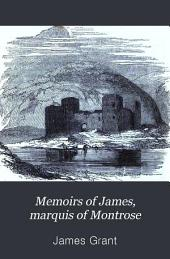 Memoirs of James, marquis of Montrose