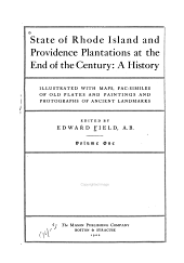 State of Rhode Island and Providence Plantations at the End of the Century: A History, Volume 1