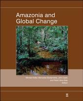 Amazonia and Global Change