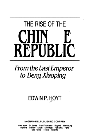 The Rise of the Chinese Republic