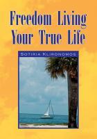 Freedom Living Your True Life PDF