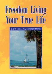 Freedom Living Your True Life Book PDF