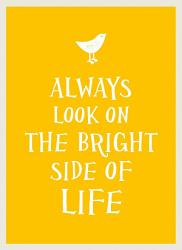 Always Look On The Bright Side Of Life Book PDF