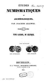 Etudes numismatiques et archéologiques: Volume1