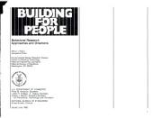 Building for People: Behavioral Research Approaches and Directions, Issue 474