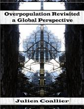 Overpopulation Revisited a Global Perspective