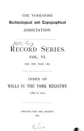 Index of Wills in the York Registry: 1594 to 1602