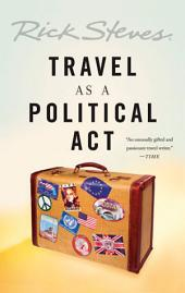 Travel as a Political Act: Edition 3