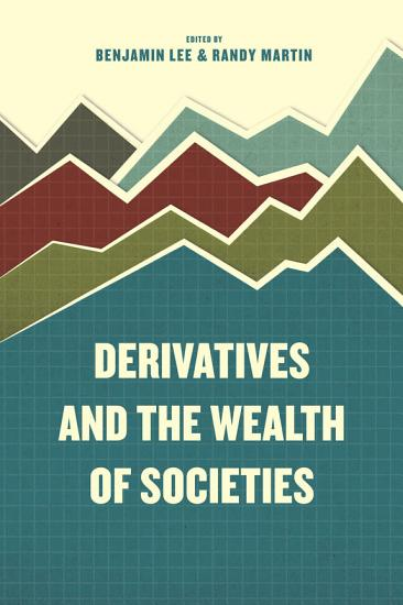 Derivatives and the Wealth of Societies PDF