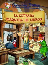 La extraña máquina de libros: Cómic Geronimo Stilton 8
