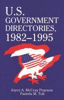 U S  Government Directories  1982 1995 PDF