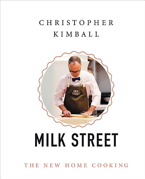 Download Christopher Kimball s Milk Street Book
