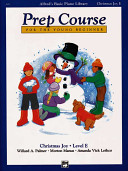 Alfred's Basic Piano Prep Course Christmas Joy!, Bk E