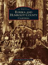 Eureka and Humboldt County: California