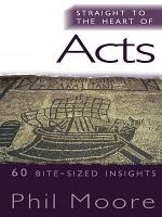 Straight to the Heart of Acts PDF