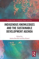 Indigenous Knowledges and the Sustainable Development Agenda PDF