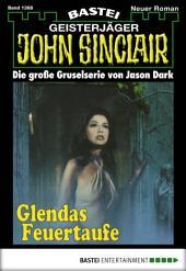 John Sinclair - Folge 1368: Glendas Feuertaufe (2. Teil)