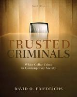Trusted Criminals  White Collar Crime In Contemporary Society PDF