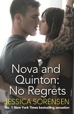 Nova and Quinton: No Regrets
