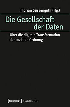 Die Gesellschaft der Daten PDF