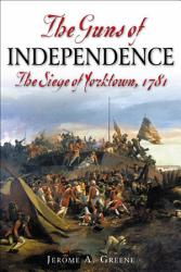 The Guns Of Independence Book PDF
