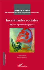 Incertitudes sociales: Enjeux épistémologiques