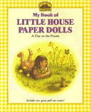My Book of Little House Paper Dolls Book