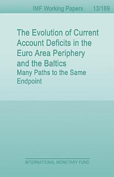 The Evolution of Current Account Deficits in the Euro Area Periphery and the Baltics PDF