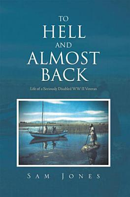 To Hell and Almost Back PDF