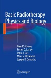 Basic Radiotherapy Physics and Biology Book