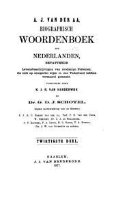 Biographisch woordenboek der Nederlanden: bevattende levensbeschrijvingen van zoodanige personen, die zich op eenigerlei wijze in ons vaderland hebben vermaard gemaakt, Volume 20