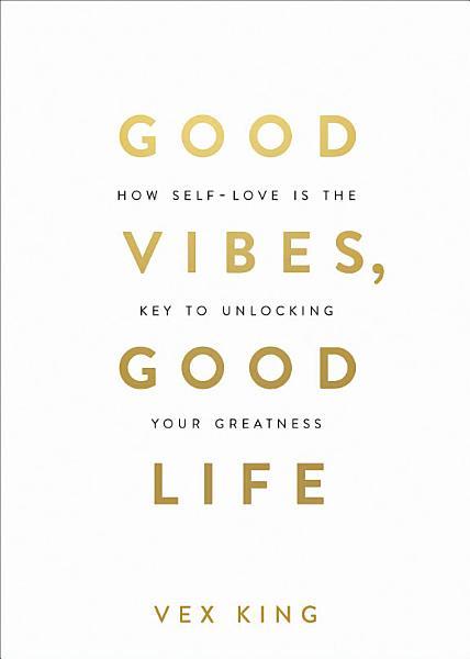 Download Good Vibes  Good Life Book