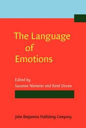 The Language of Emotions: Conceptualization, expression, and theoretical foundation
