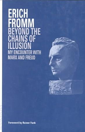 Beyond the Chains of Illusion PDF