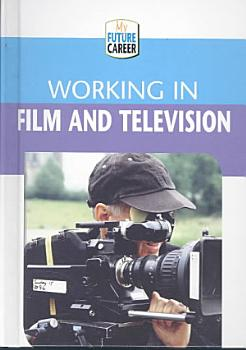 Working in Film and Television PDF