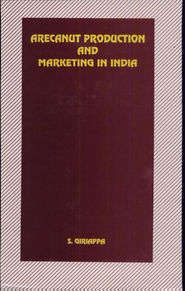 Arecanut Production and Marketing in India PDF