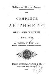 The Complete Arithmetic, Oral and Written: Part 1