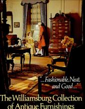 The Williamsburg Collection of Antique Furnishings