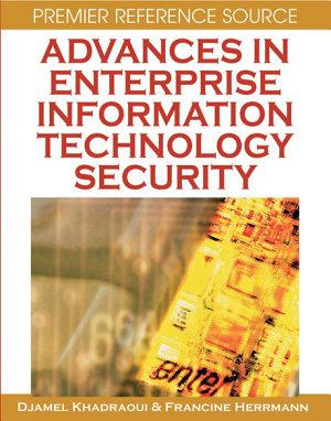 Advances in Enterprise Information Technology Security PDF