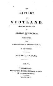 The History of Scotland: Volume 6
