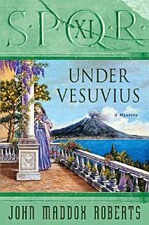 SPQR XI  Under Vesuvius Book