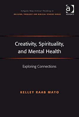 Creativity  Spirituality  and Mental Health