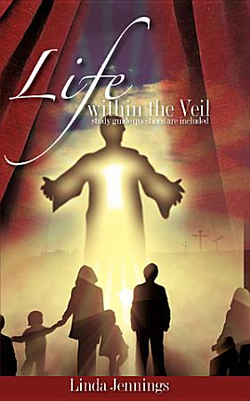 Life Within the Veil PDF